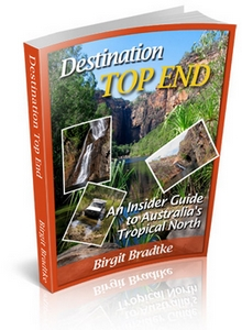 Destination Top End: An Insider Guide to Australia's Tropical North