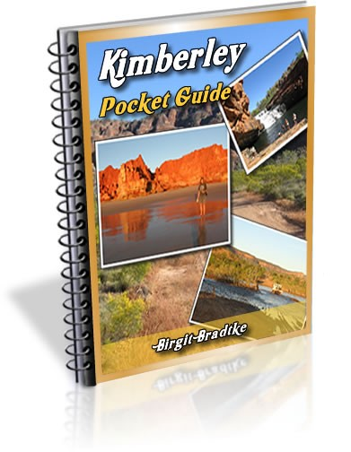 The Gibb River Road - a Kimberley Adventure Guide for Self Drivers